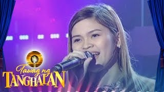 Tawag ng Tanghalan: Ferli Joy Oyao | I Have Nothing
