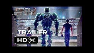 Real Steel 2 | Atom 2.0 | Official Trailer #1 2018 | Hugh Jackman HD YouTube