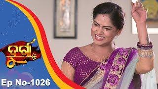 Durga | Full Ep 1026 | 23rd Mar 2018 | Odia Serial - TarangTV