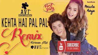 Kehta Hai Pal Pal Remix | Korean Mix | Armaan Malik | Shruti Pathak