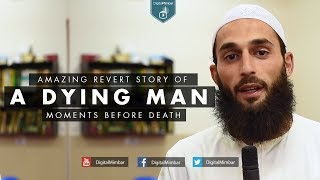 Moments before Death! Amazing Revert Story Of A Dying Man!