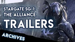 From the Archives: Stargate SG-1 – The Alliance Game Trailers