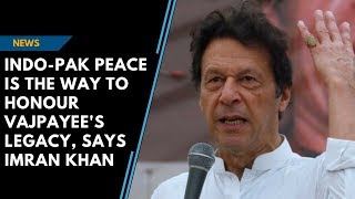 Imran Khan on Vajpayee's death: 'Indo-Pak peace only way to honour him'
