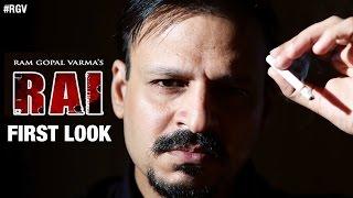 RGV's Rai Movie First Look   The Greatest Gangster Ever   Vivek Oberoi   Ram Gopal Varma