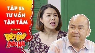 Biệt đội siêu hài | Tập 54 -Tiểu phẩm: Hoàng Sơn, Lê Khánh nổi điên khi liên tục bị trù ẻo