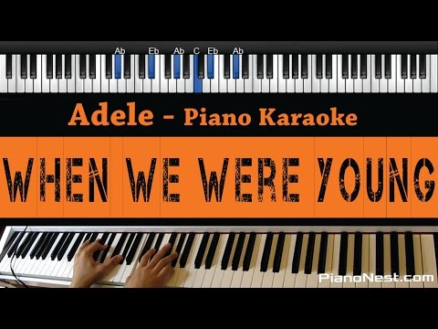 Download Adele - When We Were Young - Piano Karaoke / Sing Along / Cover with Lyrics