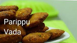 Thattukada Style Parippu vada / പരിപ്പ്  വട in malayalam