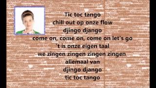 wie wordt junior 2013   Lelia  - tic toc tango lyrics