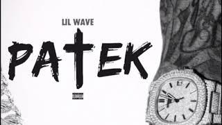 @LilWaveDaddy - P A T E K , P A T E E K (Prod. Cash Callin)