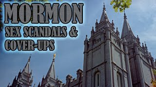 Mormon Sex Scandals & Cover-Ups