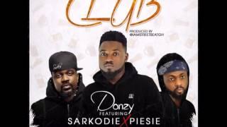 Donzy - Club ft. Sarkodie & Piesie (Audio Slide)