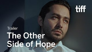 THE OTHER SIDE OF HOPE Trailer   New Release 2017