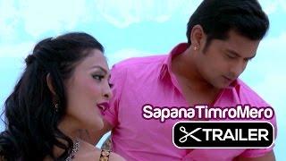 Nepali Movie: Sapana Timro Mero-Trailer