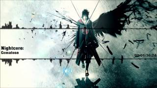 Nightcore - Comatose