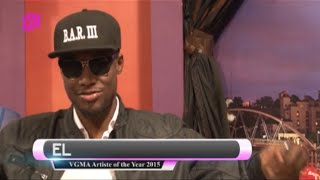 KSM Show- E.L,  2015 VGMA artiste of the year hangs out with KSM