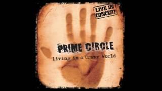 Prime Circle -  Miracle (Live)