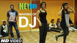 Making of 'DJ' Video Song | Hey Bro | Sunidhi Chauhan, Feat. Ali Zafar | Ganesh Acharya | T-Series