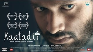 KAATADI - AWARD WINNING MALAYALAM SHORT FILM