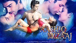 Aashiq Mizaaj the film
