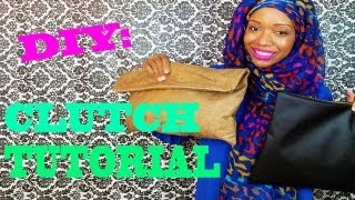 Nadira037 | DIY | EASY - HOW TO MAKE A CLUTCH TUTORIAL