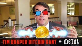 Tim Draper Bitcoin Rant + METAL [Remix]