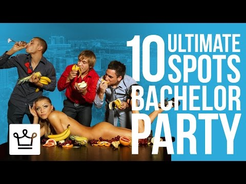 10 Ultimate Bachelor Party Spots In