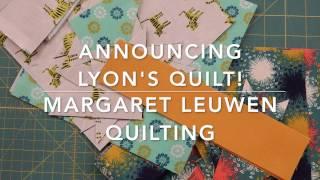 Lyon's Quilt Announcement