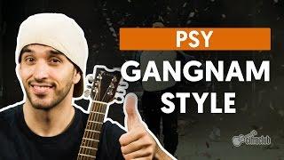 Gangnam Style - Psy (aula de violão)