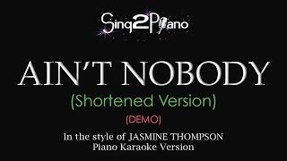 Ain't Nobody (Piano Karaoke demo) Jasmine Thompson