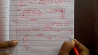 Physics : how to derive expressions for acceleration and tension for connected bodies...Part 2