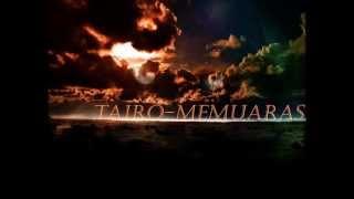 TaiRo-Memuaras (Lyrics)