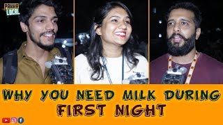 Why You Need Milk During First Night   Hyderabad Girls Open Talk   Funny Answers   Pakka Local Team
