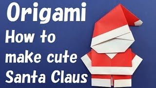 Christmas Santa Claus Origami Рождество Санта-Клаус Оригами 圣诞节圣诞老人折纸