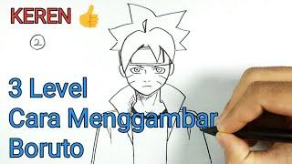 3 Level Cara Menggambar Boruto / 3 Ways How To Draw Boruto Uzumaki