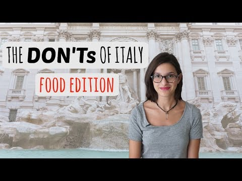 Things you SHOULDN T do in ITALY Food edition 🍕🍝