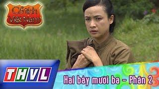 THVL | Cổ tích Việt Nam: Hai bảy mười ba (Phần 2)