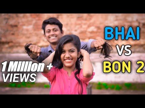 Xxx Mp4 Bhai VS Bon 2 Brother Sister Relationship Be Like Bangla Funny Video 2018 FunHolic Chokrey 3gp Sex
