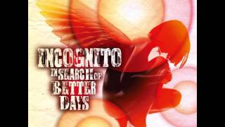 """Incognito Feat. Vula Malinga – Better Days (2016) [Album """"In Search Of Better Days""""]"""