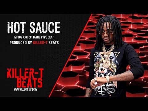Xxx Mp4 FREE Migos X Gucci Mane Type Beat Hot Sauce Killer T Beats 3gp Sex