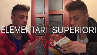 ELEMENTARI VS SUPERIORI - DIFFERENZE