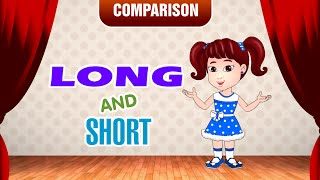 Long and Short | Comparison for Kids | Learn Pre-School Concepts with Siya | Part 3