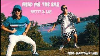 B Rotti - Need Me The Bag Ft. Lui (Prod. Naptown Larj)