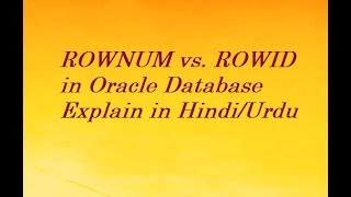 Oracle ROWNUM and ROWID difference