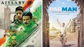 Padman vs Aiyaary Who Will Win Battle Of Box office? | Akshay Kumar |  Manoj Bajpayee |