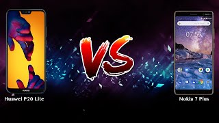 Huawei P20 Lite vs Nokia 7 Plus   - Phone battle