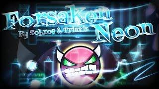 Geometry Dash 2.0 - 'Forsaken Neon' 100% Complete By Zobros & Triaxis [Very Hard Demon]