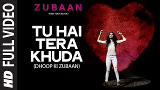 Tu Hai Tera Khuda Full Video Song | ZUBAAN | Sarah Jane Dias, Vicky Kaushal | T-Series