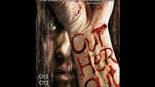 Random Horror Reviews: Ep.44- Cut Her Out (2016) | Midnight Releasing