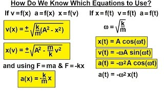 Physics - Mechanics: Ch 16 Simple Harmonic Motion (2 of 19) Which Equation to Use?