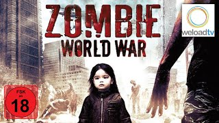 Zombie World War [HD] (Horrorfilm | deutsch)